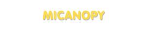 Der Vorname Micanopy