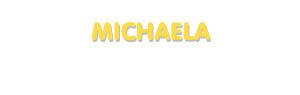 Der Vorname Michaela