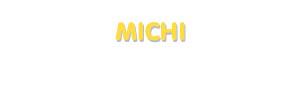 Der Vorname Michi