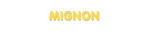 Der Vorname Mignon