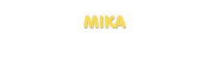 Der Vorname Mika