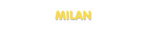 Der Vorname Milan