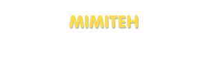 Der Vorname Mimiteh