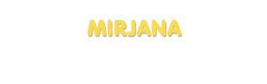 Der Vorname Mirjana