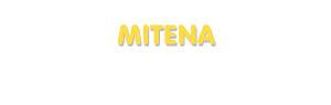 Der Vorname Mitena