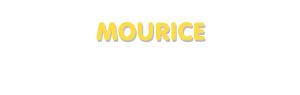 Der Vorname Mourice