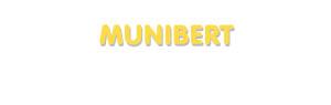 Der Vorname Munibert