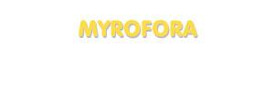 Der Vorname Myrofora