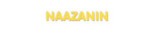 Der Vorname Naazanin