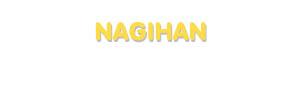 Der Vorname Nagihan