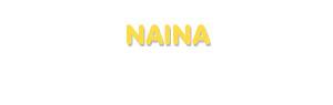 Der Vorname Naina