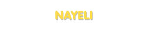 Der Vorname Nayeli