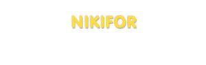 Der Vorname Nikifor