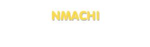 Der Vorname Nmachi