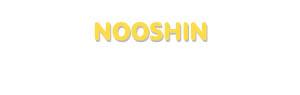 Der Vorname Nooshin