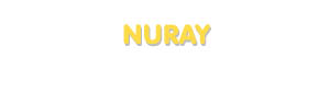 Der Vorname Nuray