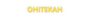 Der Vorname Ohitekah