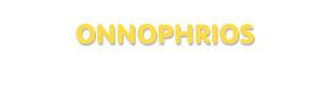 Der Vorname Onnophrios