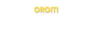 Der Vorname Oroiti