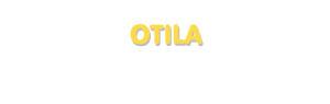 Der Vorname Otila