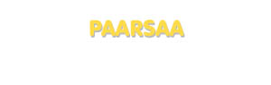 Der Vorname Paarsaa