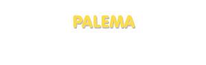 Der Vorname Palema