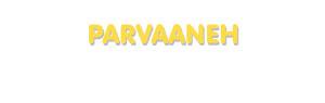 Der Vorname Parvaaneh