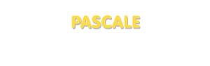 Der Vorname Pascale