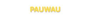 Der Vorname Pauwau
