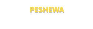 Der Vorname Peshewa