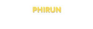 Der Vorname Phirun