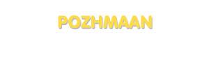 Der Vorname Pozhmaan