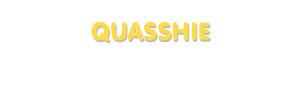 Der Vorname Quasshie