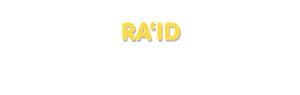 Der Vorname Ra'id