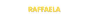 Der Vorname Raffaela