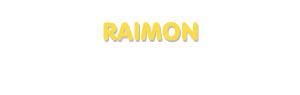 Der Vorname Raimon