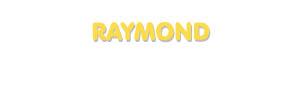 Der Vorname Raymond