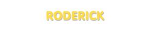 Der Vorname Roderick