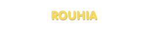 Der Vorname Rouhia