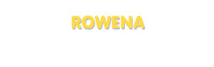 Der Vorname Rowena