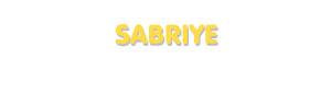 Der Vorname Sabriye