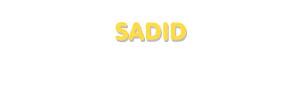 Der Vorname Sadid