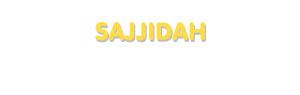 Der Vorname Sajjidah