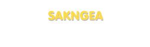 Der Vorname Sakngea