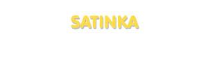 Der Vorname Satinka