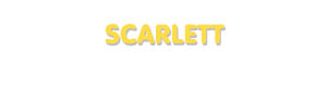 Der Vorname Scarlett