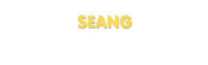 Der Vorname Seang