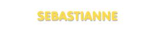 Der Vorname Sebastianne