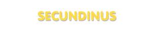 Der Vorname Secundinus