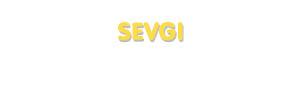 Der Vorname Sevgi